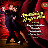 Play & Download Sparkling Argentina by Various Artists | Napster