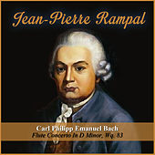 Play & Download Carl Philipp Emanuel Bach:  Flute Concerto In D Minor, Wq. 83 by Jean-Pierre Rampal | Napster