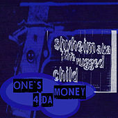 Play & Download One's 4 da Money by Shyheim | Napster
