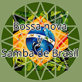Bossa Nova y Samba de Brasil by Various Artists
