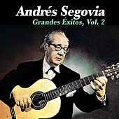 Grandes Éxitos, Vol. 2 by Andres Segovia