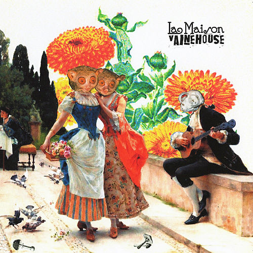 Play & Download Vaine House by La Maison | Napster