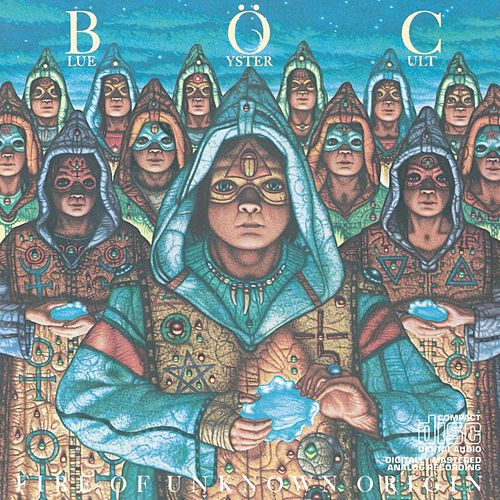 Play & Download Fire Of Unknown Origin by Blue Oyster Cult | Napster