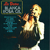 Play & Download La Dona by Blanca Rosa Gil | Napster