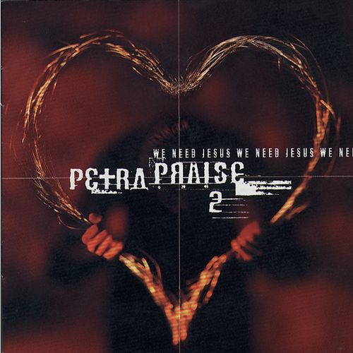 Play & Download Petra Praise II by Petra | Napster