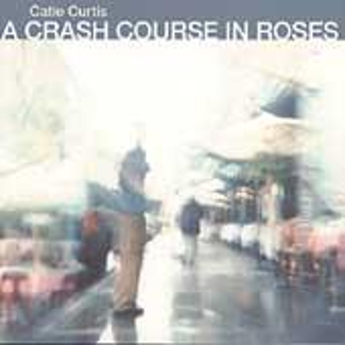 Play & Download Crash Course In Roses by Catie Curtis | Napster