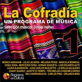 Play & Download La Cofradía - Los Elegidos de Daniel Heffes, Vol. 1 by Various Artists | Napster