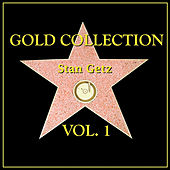 Gold Collection Vol. I by Stan Getz