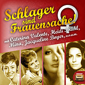 Play & Download Schlager sind Frauensache by Various Artists | Napster
