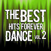 The Best Hits Dance Forever Vol. 2 by Various Artists