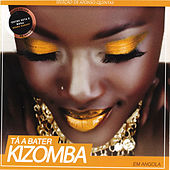 Play & Download Tá a Bater Kizomba by Various Artists | Napster