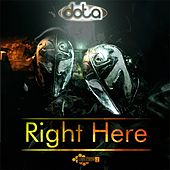 Right Here by Dota