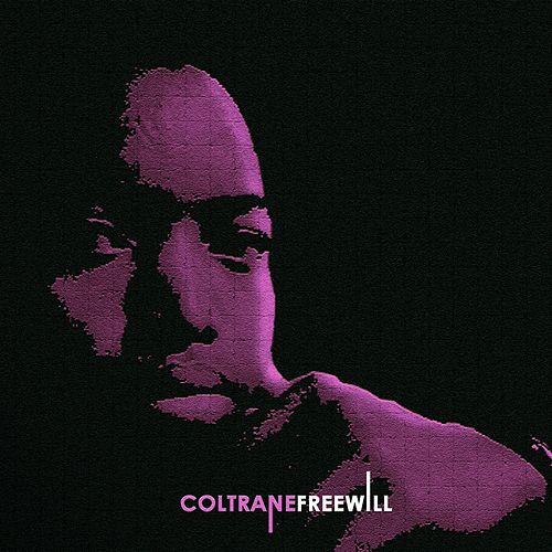 Free Will by Coltrane