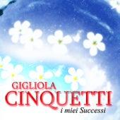 I miei successi by Gigliola Cinquetti