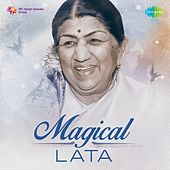 Magical Lata by Lata Mangeshkar