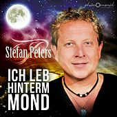 Play & Download Ich leb hinterm Mond by Stefan Peters | Napster