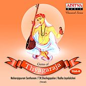 Play & Download Gems of Thyagaraja, Vol. 4 by Various Artists | Napster
