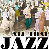 Play & Download All That Jazz by Various Artists | Napster