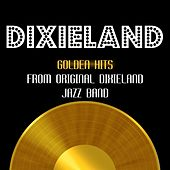 Play & Download Golden Hits by Original Dixieland Jazz Band | Napster