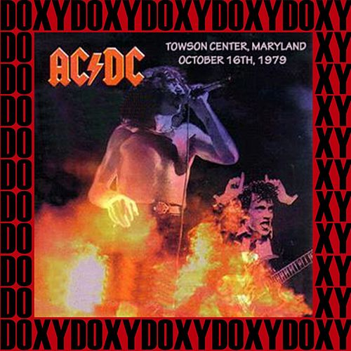 Towson Center, Maryland, October 16th, 1979 (Doxy Collection, Remastered, Live on Fm Broadcasting) de AC/DC