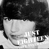 Just Eighteen by Josef K