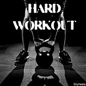 Play & Download Hard Workout by Various Artists | Napster