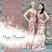 Play & Download Magic Moments (Die schönsten Duette) by Tanja | Napster