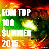 Play & Download EDM Top 100 Summer 2015 by Various Artists | Napster