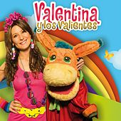 Play & Download Valentina Y Los Valientes by Valentina | Napster