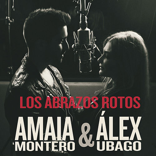 Play & Download Los Abrazos Rotos by Amaia Montero | Napster