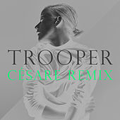Play & Download Trooper (Césare Remix) by Vanbot | Napster