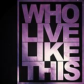 Who Live Like This EP by YTCracker