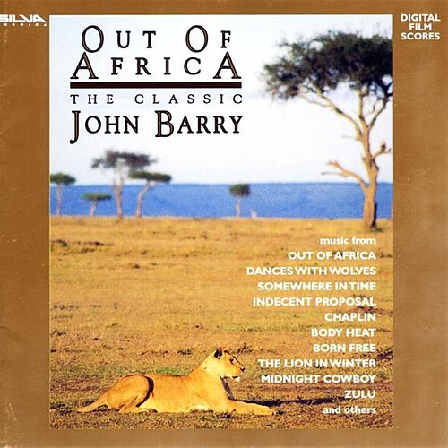 Play & Download Out Of Africa: The Classic John Barry by John Barry | Napster