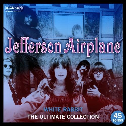 White Rabbit: The Ultimate Jefferson Airplane Collection von Jefferson Airplane