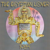 Play & Download 1984 by The Egyptian Lover | Napster