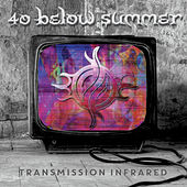 Transmission Infrared by 40 Below Summer