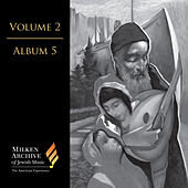 Milken Archive Digital, Vol. 2 Album 5: A Garden Eastward – Sephardi & Near Eastern Inspiration by Various Artists