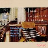 Mendelssohn, Duruflé, Howells & Widor: Organ Works by Joan Lippincott