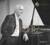 Play & Download Russian Recital by Vladimir Tropp | Napster