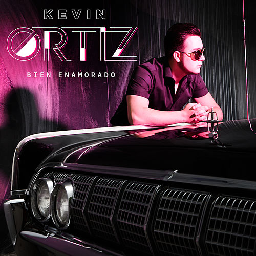 Play & Download Bien Enamorado by Kevin Ortiz | Napster