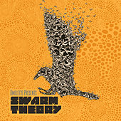 Play & Download Swarm Theory by Various Artists | Napster