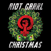 Riot Grrrl Christmas by Various Artists