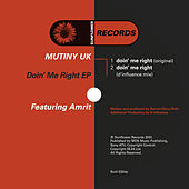 Doin' Me Right by Mutiny UK