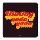 Play & Download Yada Yada by Mutiny UK | Napster
