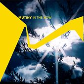 Play & Download In the Now by Mutiny UK | Napster