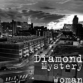 Play & Download Mystery Woman by Diamond | Napster