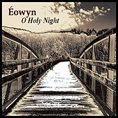 Play & Download O Holy Night by Eowyn | Napster