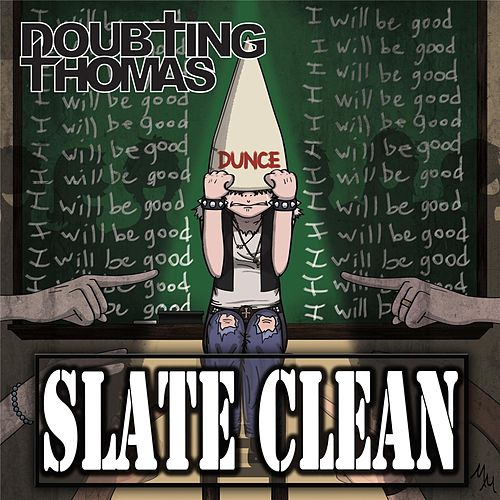 Play & Download Slate Clean by Doubting Thomas | Napster