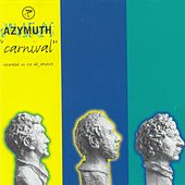 Play & Download Carnival by Azymuth | Napster