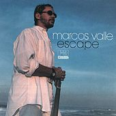 Play & Download Escape by Marcos Valle | Napster